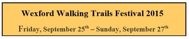 Wexford Walking Festival 2015